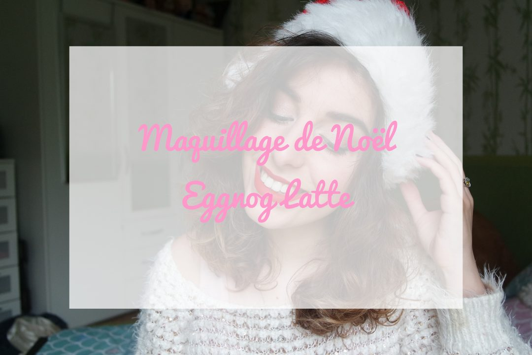 maquillage noel too faced grande hotel cafe eggnog latte