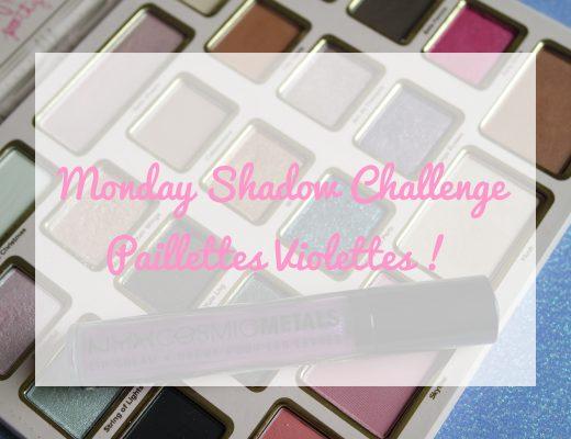 monday shadow challenge paillettes violettes