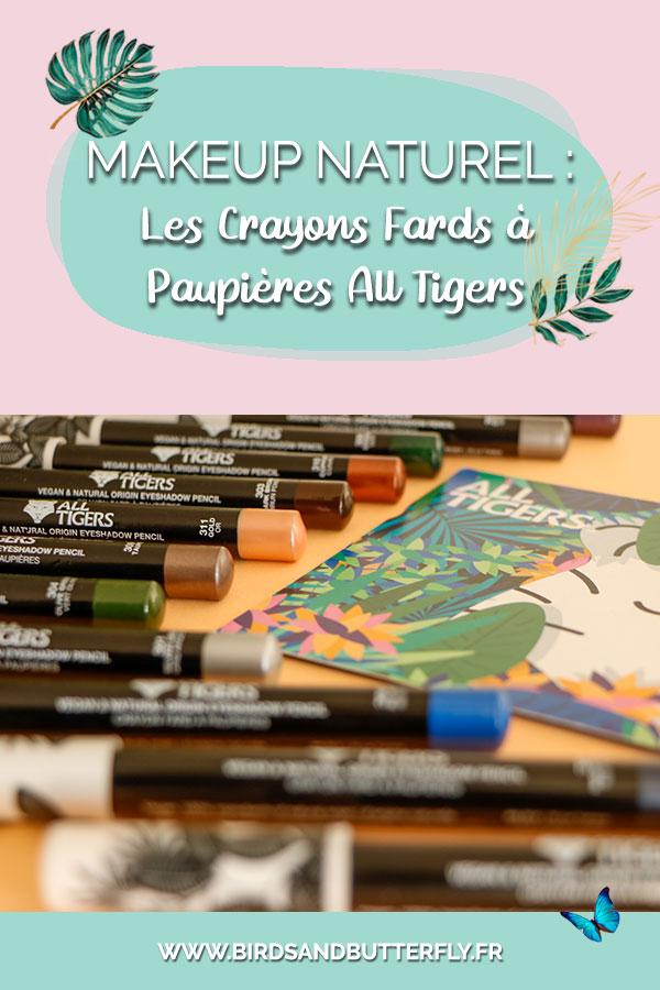 crayons-fards-a-paupieres-naturels-all-tigers Avis
